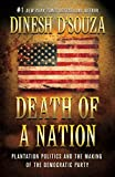 「Death of a Nation: Plantation Politics and the Making of the Democratic Party (English Edition)」のサムネイル画像