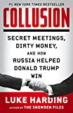 「Collusion: Secret Meetings, Dirty Money, and How Russia Helped Donald Trump Win (English Edition)」のサムネイル画像