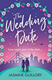 「The Wedding Date: A feel-good romance to warm your heart (English Edition)」のサムネイル画像