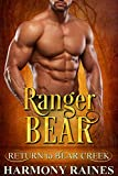 「Ranger Bear (Return to Bear Creek Book 11) (English Edition)」のサムネイル画像