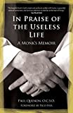 「In Praise of the Useless Life: A Monk's Memoir」のサムネイル画像