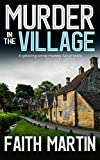 「MURDER IN THE VILLAGE a gripping crime mystery full of twists (DI Hillary Greene Book 4) (English Ed...」のサムネイル画像