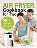 「Air Fryer Cookbook for Two: 250 Healthy Meals Recipes for You and Your Partner (English Edition)」のサムネイル画像