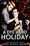 「A Dye Hard Holiday (Curl Up and Dye Mysteries, 5) (English Edition)」のサムネイル画像