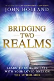 「Bridging Two Realms: Learn to Communicate with Your Loved Ones on the Other-Side」のサムネイル画像