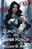 「Super Sales on Super Heroes: Book 2 (English Edition)」のサムネイル画像