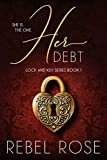 「Her Debt (Lock and Key Series Book 1) (English Edition)」のサムネイル画像
