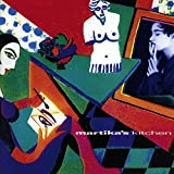 Martika's Kitchen (Reheated Edition) / Martika