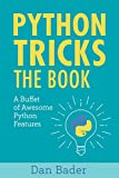 「Python Tricks: A Buffet of Awesome Python Features (English Edition)」のサムネイル画像