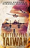 「Battlefield Taiwan: Book Three of the Red Storm Series (English Edition)」のサムネイル画像