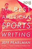 「The Best American Sports Writing 2018 (The Best American Series ®) (English Edition)」のサムネイル画像