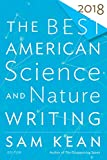 「The Best American Science and Nature Writing 2018 (The Best American Series ®) (English Edition)」のサムネイル画像