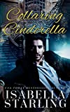 「Collaring Cinderella (Princess After Dark Book 1) (English Edition)」のサムネイル画像