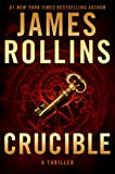 「Crucible: A Thriller (Sigma Force Novels Book 14) (English Edition)」のサムネイル画像