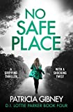 「No Safe Place: A gripping thriller with a shocking twist (Detective Lottie Parker Book 4) (English E...」のサムネイル画像