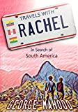 「Travels with Rachel: In Search of South America (English Edition)」のサムネイル画像