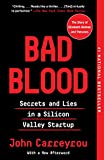 「Bad Blood: Secrets and Lies in a Silicon Valley Startup (English Edition)」のサムネイル画像