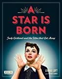 「A Star Is Born (Turner Classic Movies): Judy Garland and the Film that Got Away (English Edition)」のサムネイル画像