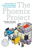 「The Phoenix Project: A Novel about IT, DevOps, and Helping Your Business Win (English Edition)」のサムネイル画像