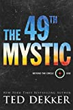 「The 49th Mystic (Beyond the Circle Book #1) (English Edition)」のサムネイル画像