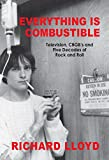 「Everything Is Combustible: Television, CBGB's and Five Decades of Rock and Roll: The Memoirs of an A...」のサムネイル画像