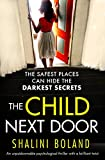 「The Child Next Door: An unputdownable psychological thriller with a brilliant twist (English Edition...」のサムネイル画像