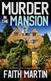 「MURDER IN THE MANSION a gripping crime mystery full of twists (DI Hillary Greene Book 8) (English Ed...」のサムネイル画像