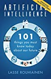 「Artificial Intelligence: 101 Things You Must Know Today About Our Future (English Edition)」のサムネイル画像