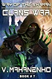 「Clans War (The Way of the Shaman: Book #7) LitRPG Series (English Edition)」のサムネイル画像