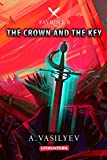 「The Crown and the Key (Epic LitRPG Adventure - Book 8) (Fayroll) (English Edition)」のサムネイル画像