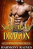 「Single Daddy Dragon (Return to Bear Creek Book 15) (English Edition)」のサムネイル画像