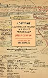 「Lost Time: Lectures on Proust in a Soviet Prison Camp (New York Review Books Classics) (English Edit...」のサムネイル画像