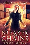 「Breaker of Chains (SPECTR Series 2 Book 4) (English Edition)」のサムネイル画像