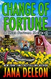 「Change of Fortune (A Miss Fortune Mystery Book 11) (English Edition)」のサムネイル画像