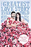 「The Greatest Love Story Ever Told: An Oral History (English Edition)」のサムネイル画像