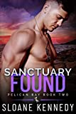「Sanctuary Found (Pelican Bay, Book 2) (English Edition)」のサムネイル画像