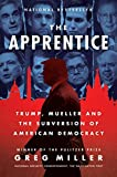 「The Apprentice: Trump, Russia and the Subversion of American Democracy (English Edition)」のサムネイル画像