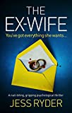 「The Ex-Wife: A nail biting gripping psychological thriller (English Edition)」のサムネイル画像