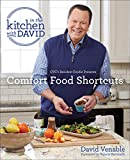 """「Comfort Food Shortcuts: An """"In the Kitchen with David"""" Cookbook from QVC's Resident Foodie (English ...」のサムネイル画像"""