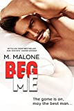 「Beg Me (A Sexy Standalone Romantic Comedy) (English Edition)」のサムネイル画像