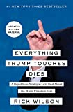 「Everything Trump Touches Dies: A Republican Strategist Gets Real About the Worst President Ever (Eng...」のサムネイル画像