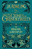 「Fantastic Beasts: The Crimes of Grindelwald - The Original Screenplay (English Edition)」のサムネイル画像