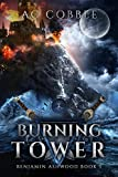 「Burning Tower: Benjamin Ashwood Book 5 (English Edition)」のサムネイル画像