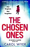「The Chosen Ones: A completely gripping murder mystery thriller with unputdownable suspense (Detectiv...」のサムネイル画像