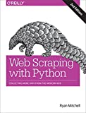 「Web Scraping with Python: Collecting More Data from the Modern Web (English Edition)」のサムネイル画像