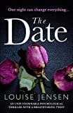 「The Date: An unputdownable psychological thriller with a breathtaking twist (English Edition)」のサムネイル画像