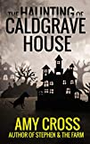 「The Haunting of Caldgrave House (English Edition)」のサムネイル画像