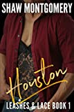 「Houston (Leashes & Lace Book 1) (English Edition)」のサムネイル画像