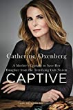 Captive: A Mother's Crusade to Save Her Daughter From a Terrifying Cult (English Edition)