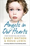 「Angels in Our Hearts: A moving collection of true fostering stories (English Edition)」のサムネイル画像